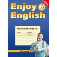 Английский язык. Enjoy English. 6 класс. Рабочая тетрадь. Часть 1. ФГОС