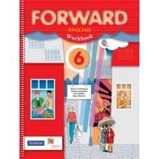 Английский язык. Forward. 6 класс. Рабочая тетрадь. ФГОС