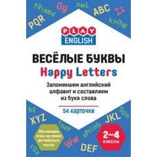 Play English Весёлые буквы. Запоминаем английский алфавит и составляем из букв слова